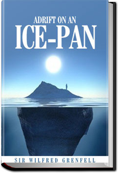 Adrift on an Ice-Pan by Sir Wilfred Grenfell