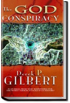 The God Conspiracy by Derek Gilbert