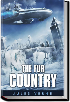The Fur Country by Jules Verne