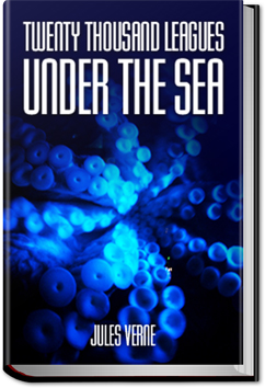 Twenty Thousand Leagues under the Sea by Jules Verne