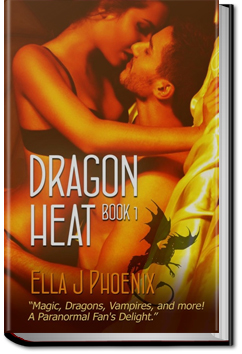 Dragon Heat by Ella J. Phoenix
