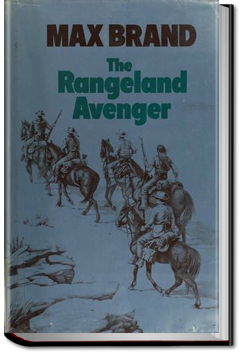 The Rangeland Avenger by Max Brand