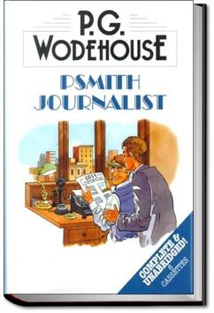 Psmith, Journalist by P. G. Wodehouse