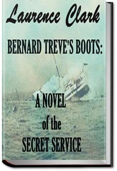 Bernard Treve's Boots by Laurence Clarke