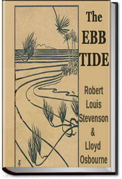 The Ebb-Tide by Robert Louis Stevenson and Lloyd Osbourne