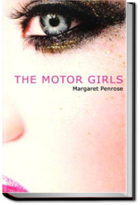 The Motor Girls by Margaret Penrose