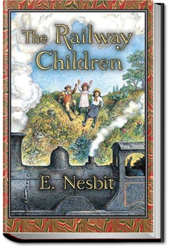 The Railway Children by E. Nesbit