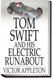 Tom Swift and His Electric Runabout by Victor Appleton