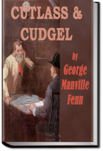 Cutlass and Cudgel by George Manville Fenn