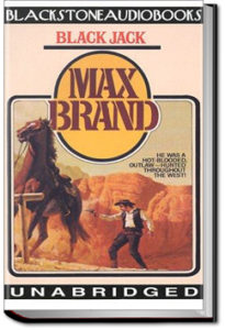 Black Jack by Max Brand
