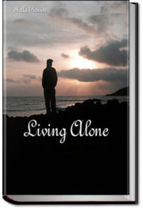 Living Alone by Stella Benson