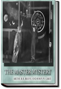 The Master Mystery by John W. Grey and Arthur B. Reeve