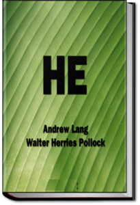 He by Andrew Lang and Walter Herries Pollock
