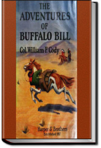 The Adventures of Buffalo Bill by Buffalo Bill