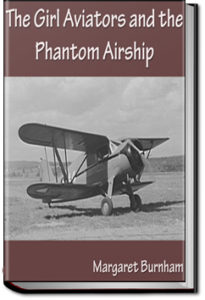 The Girl Aviators and the Phantom Airship by Margaret Burnham