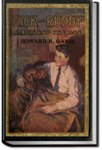Rick and Ruddy by Howard Roger Garis
