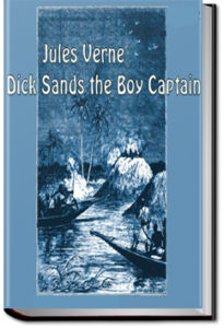 Dick Sands, the Boy Captain by Jules Verne