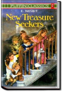 New Treasure Seekers by E. Nesbit