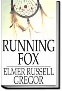Running Fox by Elmer Russell Gregor