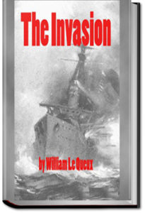 The Invasion by William Le Queux