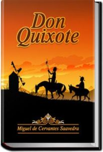 Don Quixote - Volume 2 by Miguel de Cervantes Saavedra