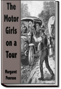 The Motor Girls on a Tour by Margaret Penrose