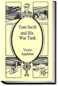 Tom Swift and His War Tank by Victor Appleton
