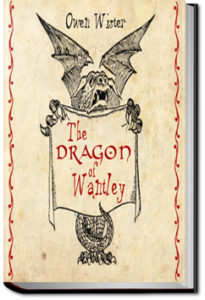 The Dragon of Wantley by Owen Wister