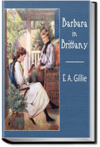 Barbara in Brittany by E. A. Gillie