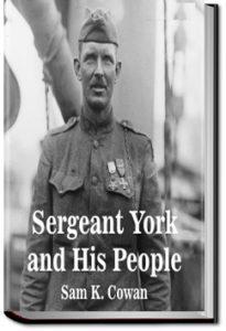 Sergeant York And His People by Sam K. Cowan