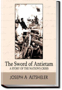 The Sword of Antietam by Joseph A. Altsheler
