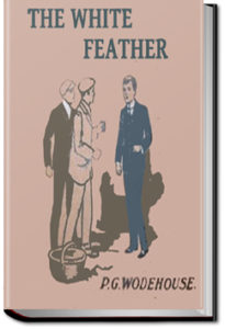 The White Feather by P. G. Wodehouse