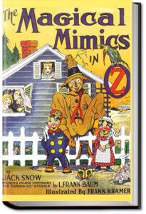The Magical Mimics in Oz by Jack Snow