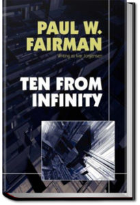 Ten From Infinity by Paul W. Fairman