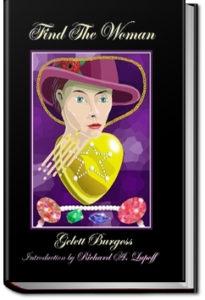 Find the Woman by Gelett Burgess