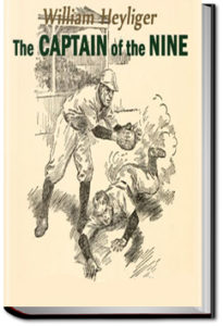 The Captain of the Nine by William Heylinger