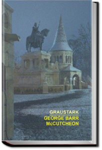 Graustark by George Barr McCutcheon