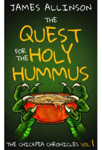 The Quest For The Holy Hummus by James Allinson