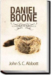 Daniel Boone by John S. C. Abbott